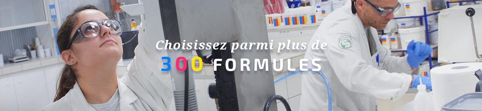 Choisissez parmi plus de 300 formules